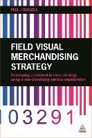 Field Visual Merchandising Strategy:...