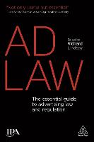 Ad Law: The Essential Guide to...