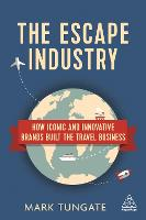 The Escape Industry: How Iconic and...
