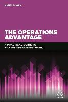 The Operations Advantage: A Practical...