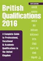 British Qualifications: A Complete...