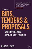 Bids, Tenders and Proposals: Winning...