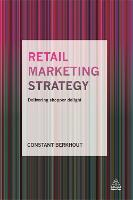 Retail Marketing Strategy: Delivering...