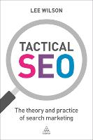 Tactical SEO: The Theory and Practice...