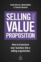 Selling Your Value Proposition: How ...