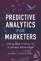 Predictive Analytics for Marketers:...