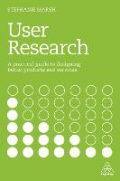 User Research: A Practical Guide to...