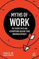 Myths of Work: The Stereotypes and...
