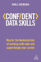 Confident Data Skills: Master the...