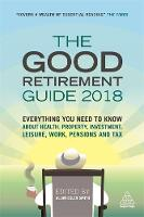 The Good Retirement Guide 2018:...