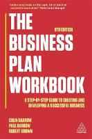 The Business Plan Workbook: A...