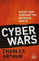 Cyber Wars: Hacks that Shocked the...
