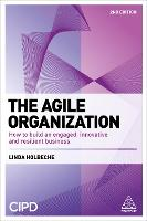 The Agile Organization: How to Build...