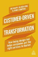 Customer-Driven Transformation: How...