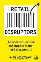 Retail Disruptors: The Spectacular...