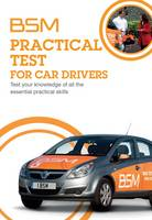 BSM Practical Test for Car Drivers:...