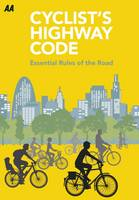 Cyclists Highway Code: Essential ...