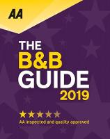AA Bed & Breakfast Guide 2019: (B&B...