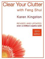 Clear Your Clutter with Feng Shui:...
