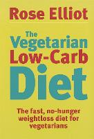 The Vegetarian Low Carb Diet: The...