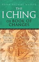 The I Ching or Book of Changes: Use...