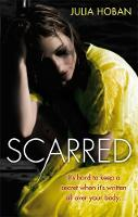 Scarred: It's Hard to Keep a Secret...