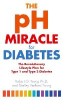 The PH Miracle for Diabetes: The...