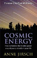 Cosmic Energy: How to Harness the...