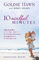 10 Mindful Minutes: Giving Our...
