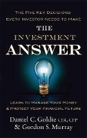 The Investment Answer: Learn to ...
