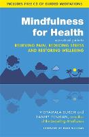 Mindfulness for Health: A Practical...