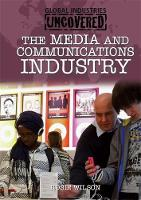 The Media and Communications Industry