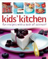 Kids' Kitchen: Fun Recipes with a ...