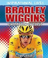 Bradley Wiggins: Champion Cyclist
