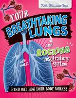 Your Breathtaking Lungs and Rocking...
