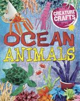 Creature Crafts: Ocean Animals