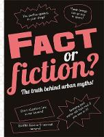 The Fact or Fiction?: The Truth ...