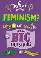 What is Feminism? Why Do We Need it?...