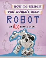 Robot: In 10 Simple Steps