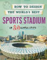 Sports Stadium: In 10 Simple Steps