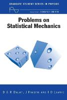 Problems on Statistical Mechanics (Pbk)