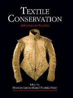 Textile Conservation: Advances in...
