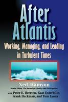 After Atlantis: Working, Managing and...