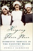 Keeping Their Place: Domestic Service...