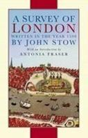 A Survey of London: Written in the...