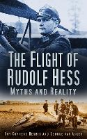 The Flight of Rudolf Hess: Myths and...
