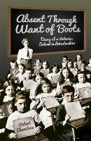 Absent Through Want of Boots: Diary ...