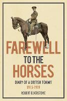 Farewell to the Horses: Diary of a...