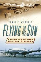 Flying to the Sun: A History of...