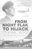 From Night Flak to Hijack: It's a...